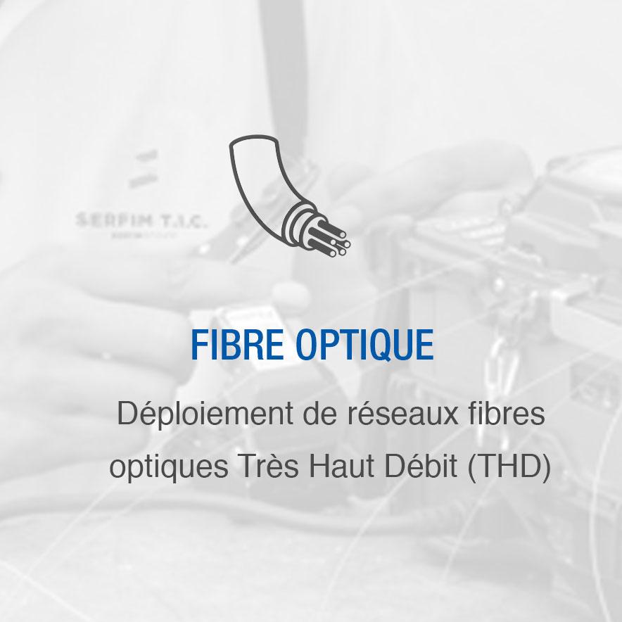 Déploiement des réseaux fibres optiques Très Haut Débit